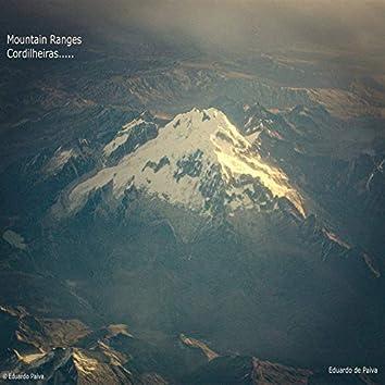 Mountain Ranges/Cordilheiras...
