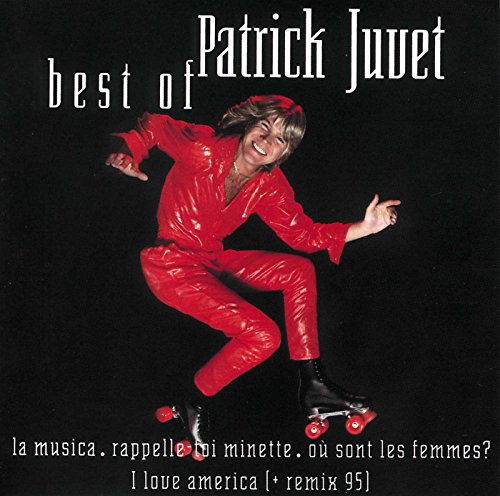 Best Of Patrick Juvet