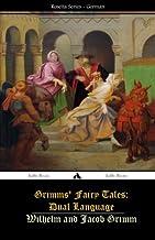 Grimms' Fairy Tales: Dual Language: (German-English)
