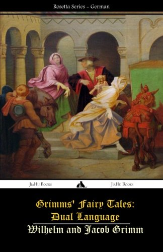 Grimms' Fairy Tales: Dual Language: (German-Eng... 1784351423 Book Cover