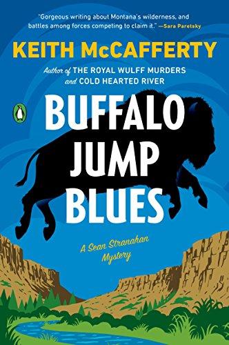 Buffalo Jump Blues: A Novel (Sean Stranahan Mysteries Book 5) (English Edition)