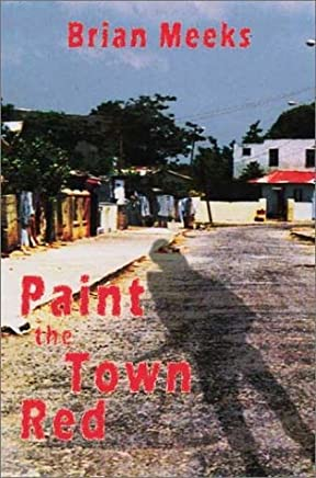 Paint the Town Red by Brian Meeks (30-Nov-2002) Paperback