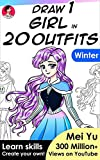 Draw 1 Girl in 20 Outfits - Winter: Learn how to draw Christmas and winter dresses and clothes for anime and manga girl characters (Draw 1 in 20 Book 13) (English Edition)