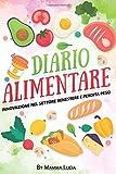 diario alimentare: Innovazione nel settore benessere e perdita peso. Diario alimentare per perdita peso, diario diabete, dieta alimentare. Essere consapevoli è il nuovo concetto di cambiamento