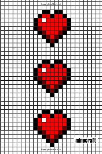 Minecraft pixel hearts/lives: video gamer's journal/notebook for all game lovers: a cute minecraft hearts counter book for kids, children, women, men, teenagers