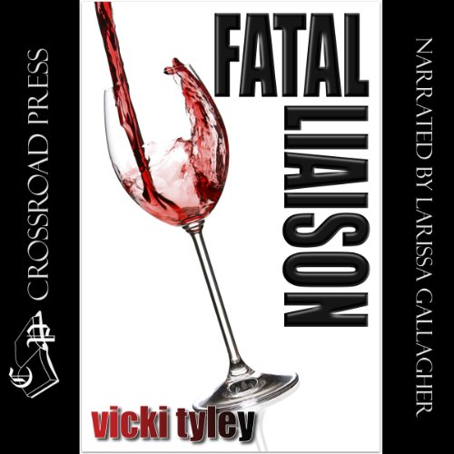Fatal Liaison Audiobook By Vicki Tyley cover art