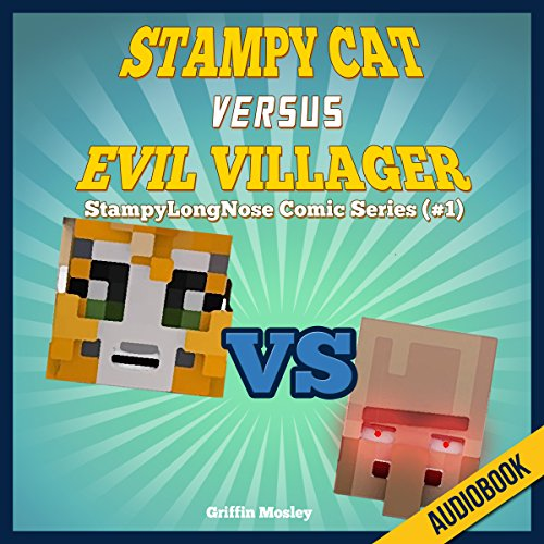 Couverture de Stampy Cat Versus Evil Villager