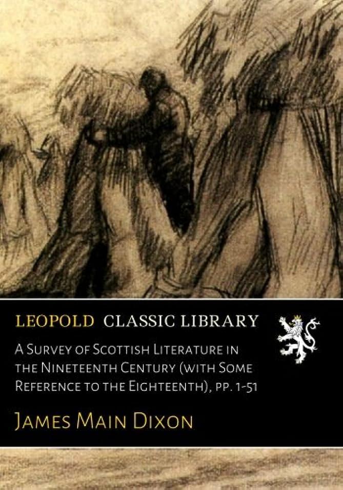 クレジット育成気を散らすA Survey of Scottish Literature in the Nineteenth Century (with Some Reference to the Eighteenth), pp. 1-51