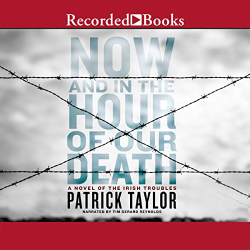 Now and in the Hour of Our Death audiobook cover art