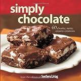 Simply Chocolate: 60 Chunky, Nutty, Creamy Creations