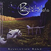 Revolution Road by Rocket Scientists (2006-09-21)