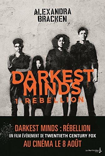 Darkest Minds - tome 1 Rébellion (Fiction)