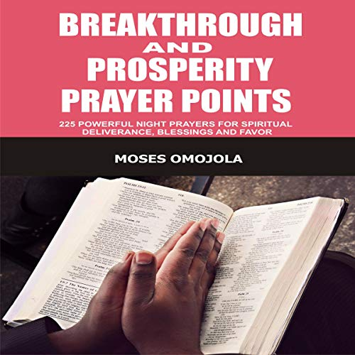 Breakthrough and Prosperity Prayer Points  By  cover art