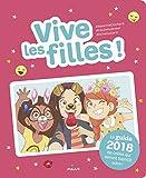 Vive les filles ! 2018: Le guide 2018 de celles qui seront bientôt ados !