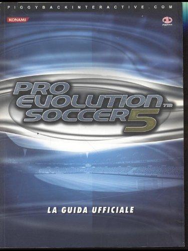 Pro Evolution Soccer 5 - la guida ufficiale