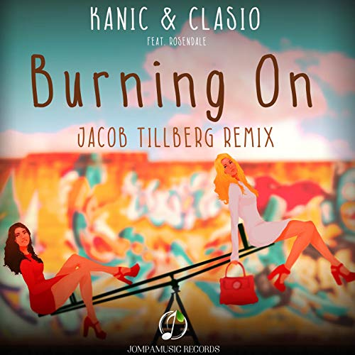 Burning On (Jacob Tillberg Remix)