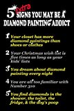 5 Extra Signs You May Be a Diamond Painting...