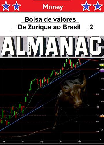 Bolsa de valores de Zurique ao Brasil (segundo Livro 2) (Portuguese Edition)