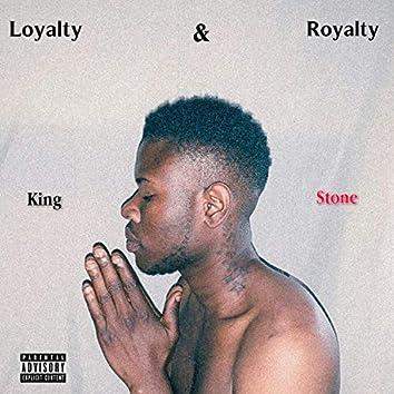 Loyalty&royalty