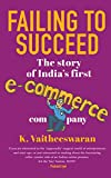 Failing to Succeed: The Story of India's First E-Commerce Company computer ups Nov, 2020