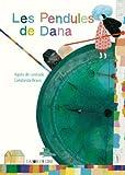 Les Pendules de Dana