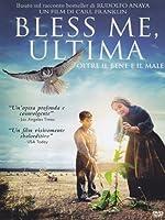 Bless Me, Ultima - Oltre Il Bene E Il Male [Italian Edition]