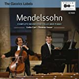 Mendelssohn:Complete Works for Cello and Piano by Colin Carr (2011-11-08)