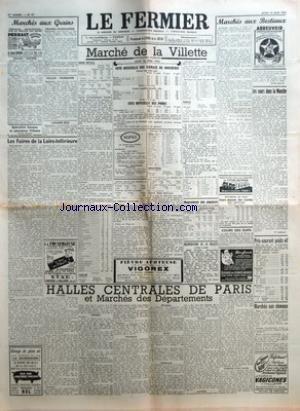 FERMIER (LE) [No 47] du 12/06/1952 - MARCHES AUX GRAINS GRAINS - FARINES GRAINES FOURRAGERES PAILLES - FOURRAGES LEGUMES SECS LES FOIRES DE LA LOIRE-INFERIEURE MARCHE DE LA VILLETTE COTE OFFICIELLE DES ANIMAUX DE BOUCHERIE COURS AU KILO NET COURS APP
