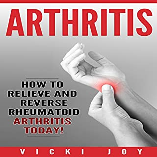 Arthritis     How to Relieve and Reverse Rheumatoid Arthritis Today              By:                                                                                                                                 Vicki Joy                               Narrated by:                                                                                                                                 Lori L. Parker                      Length: 41 mins     3 ratings     Overall 2.3