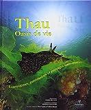 Thau, oasis de vie - Ecosystèmes, patrimoines et paysages sous-marins