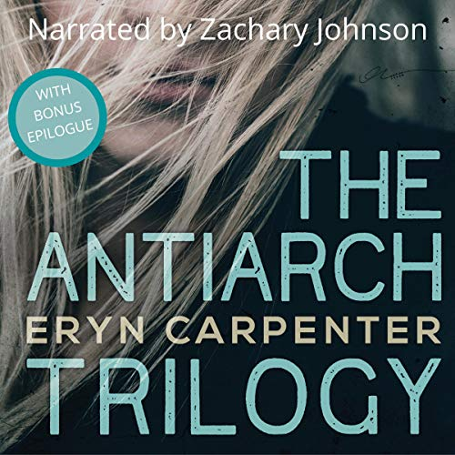 The Antiarch Trilogy audiobook cover art