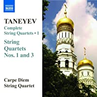 Taneyev: Complete String Quartets, Vol. 1 by Carpe Diem Quartet (2007-10-30)