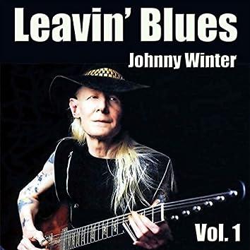 Leavin' Blues, Vol. 1