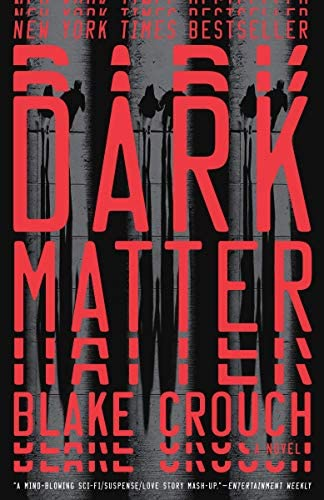 Deals on Dark Matter: A Novel Kindle Edition