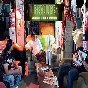 Real Life (feat. Braid & Keyz Ramirez)