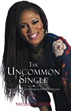 The Uncommon Single: Turning Mistakes Into Stepping Stones for Success