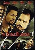 EL BOTAS BLANCAS 2 [ARMANDO ZAMARRIPA,ALFONSO MUNGUIA,OSCAR Y FABIAN LOPEZ].