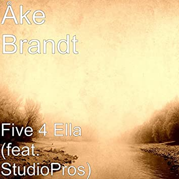 Five 4 Ella (feat. StudioPros)