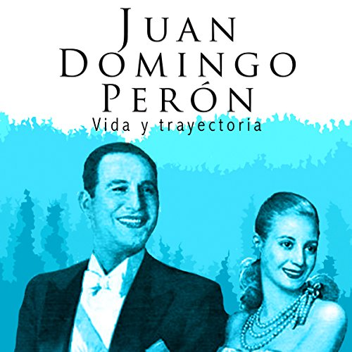 Juan Domingo Perón [Spanish Edition] audiobook cover art