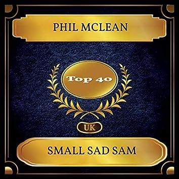 Small Sad Sam (UK Chart Top 40 - No. 34)