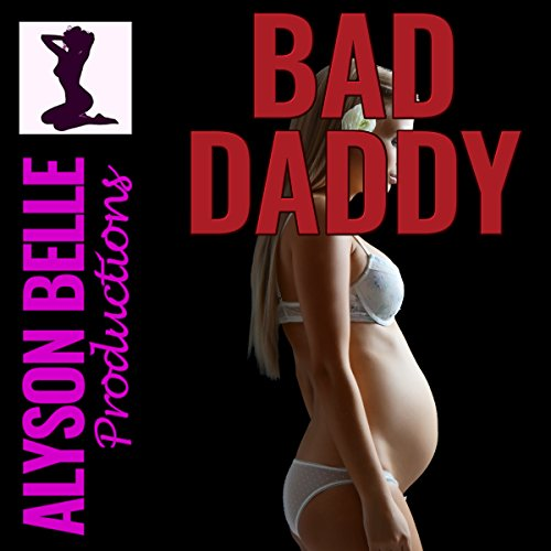 Bad Daddy: Turned Into a Pregnant Housewife     Swapped and Fertile              By:                                                                                                                                 Alyson Belle                               Narrated by:                                                                                                                                 Sophia Chambers                      Length: 44 mins     6 ratings     Overall 4.2