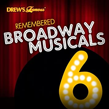 Remembered Broadway Musicals, Vol. 6