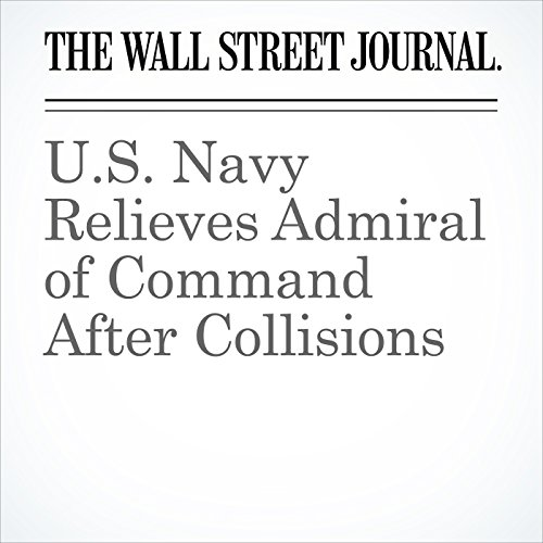 U.S. Navy Relieves Admiral of Command After Collisions copertina