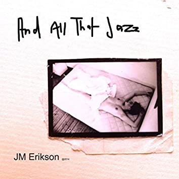 And All That Jazz (2)
