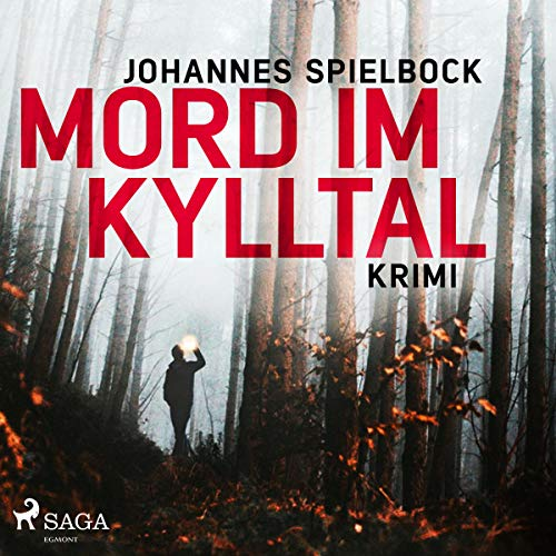 Mord im Kylltal Audiobook By Johannes Spielbock cover art
