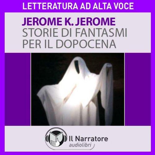 Storie di fantasmi per il dopocena audiobook cover art