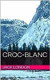 Croc-Blanc - Format Kindle - 1,79 €