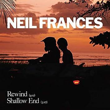 Rewind / Shallow End