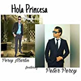 Hola Princesa (feat. Peter Percy)