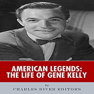 American Legends: The Life of Gene Kelly audiobook cover art